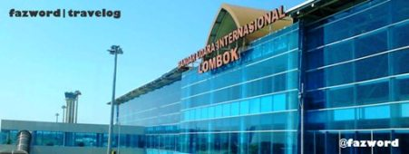 Lombok International Airport | Doc: Fazword